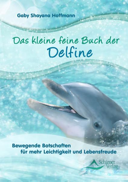 Das kleine feine Buch der Delfine