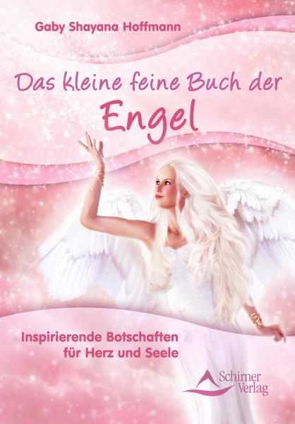 Das kleine feine Buch der Engel